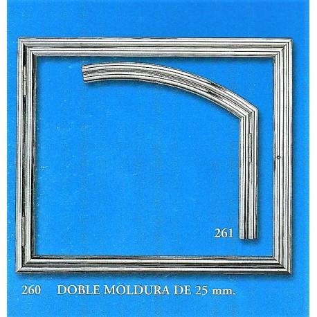 DOBLE MOLDURA DE 25 mm. (260-261)